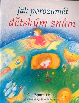 Jak porozumět dětským snům - Pam Spurr | Booksquad.ink