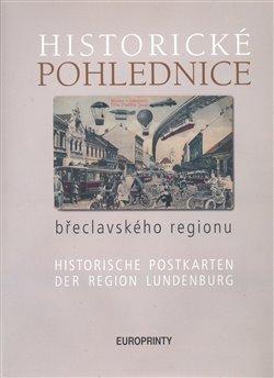 Obálka titulu Historické pohlednice břeclavského regionu