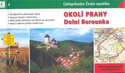 Obálka titulu Okolí Prahy - Dolní Berounka - cykloprůvodce Česká republika