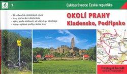 Obálka titulu Okolí Prahy - Kladensko, Podřipsko - cykloprůvodce Česká republika