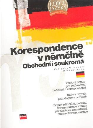 Korespondence v němčině:Obchodní i soukromá - Michael Kuhn, | Booksquad.ink