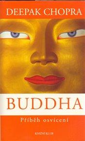 Buddha /Deepak Chopra/
