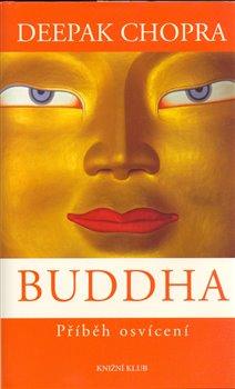 Obálka titulu Buddha /Deepak Chopra/