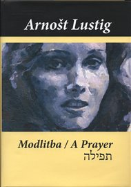 Modlitba / A Prayer