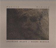 Spatřené hlavy / Heads beheld