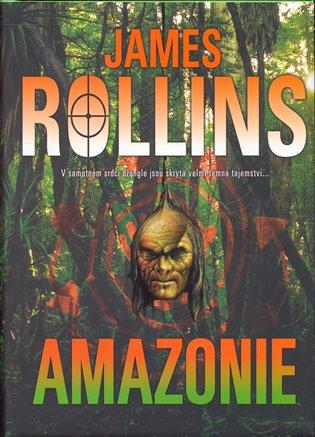 Amazonie - James Rollins | Booksquad.ink