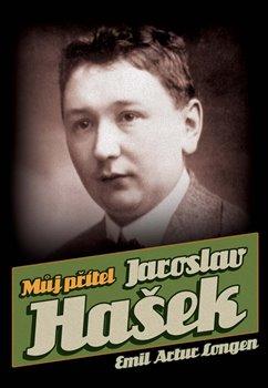 Obálka titulu Můj přítel Jaroslav Hašek