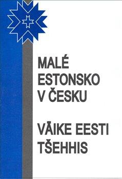Obálka titulu Malé Estonsko v Česku