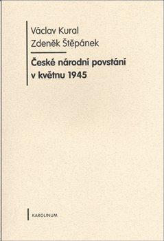 Obálka titulu České národní povstání v květnu 1945