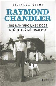 Muž, který měl rád psy/The Man Who Liked Dogs