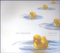 Obálka titulu Jan Spěváček. Evoluce 2005-2007