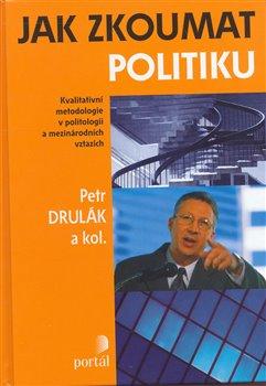 Obálka titulu Jak zkoumat politiku