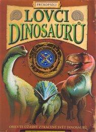 Lovci dinosaurů - průkopníci