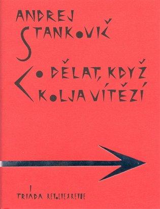Co dělat, když Kolja vítězí - Andrej Stankovič | Booksquad.ink