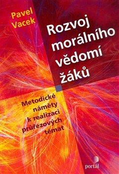 Obálka titulu Rozvoj morálního vědomí žáků