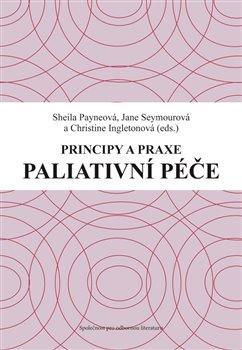 Obálka titulu Principy a praxe paliativní péče