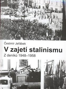 Obálka titulu V zajetí stalinismu