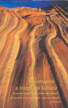 Obálka titulu Geomancie a integrální kultura