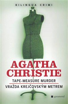Obálka titulu Vražda krejčovským metrem / Tape-Measure Murder