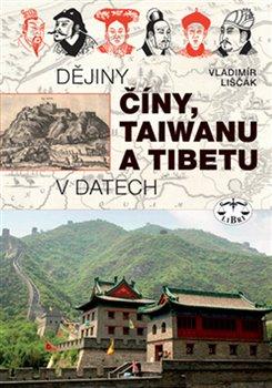 Obálka titulu Dějiny Číny, Taiwanu a Tibetu v datech