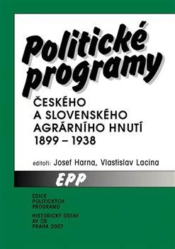 Obálka titulu Politické programy českého a slovenského agrárního hnutí 1899-1938