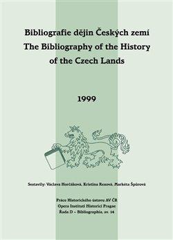 Obálka titulu Bibliografie dějin Českých zemí / The Bibliography of the History of the Czech Lands 1999