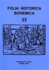 Folia Historica Bohemica, sv. 22.