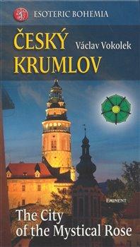 Obálka titulu Český Krumlov - The City ot the Mystical Rose