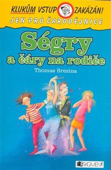 Obálka titulu Ségry a čáry na rodiče