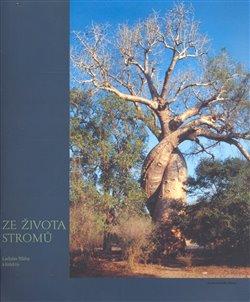 Obálka titulu Ze života stromů