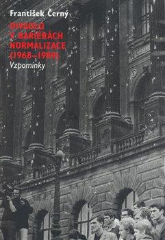 Obálka titulu Divadlo v bariérách normalizace (1968-1989)