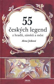 Obálka titulu 55 českých legend z hradů, zámků a měst