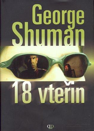 18 vteřin - George Shuman | Booksquad.ink