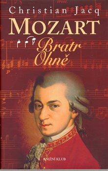 Obálka titulu Mozart - Bratr Ohně
