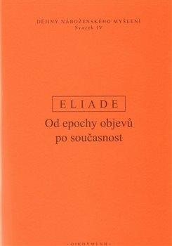 Obálka titulu Od epochy objevů po současnost - Dějiny náboženského myšlení IV.