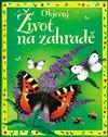 Obálka knihy Život na zahradě