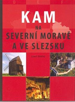 Obálka titulu KAM na severní Moravě a ve Slezsku