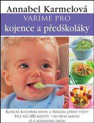 Vaříme pro kojence a předškoláky