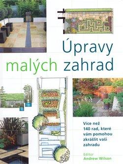 Obálka titulu Úpravy malých zahrad