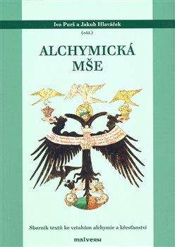 Obálka titulu Alchymická mše