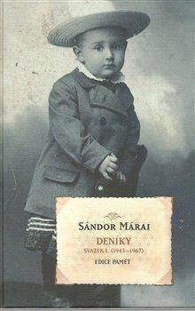 Deníky - Svazek I. (1943-1967), Svazek II. (1968-1989) - Sándor Márai