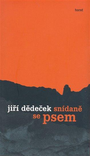 Snídaně se psem - Jiří Dědeček | Booksquad.ink