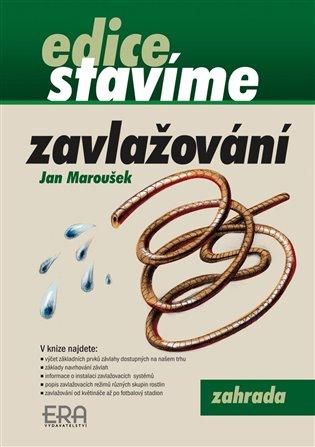 Zavlažování - Jan Maroušek   Booksquad.ink