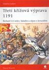 Obálka knihy Třetí křížová výprava 1191