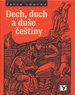 Obálka titulu Dech, duch a duše češtiny