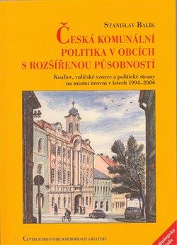 Obálka titulu Česká komunální politika v obcích s rozšířenou působností