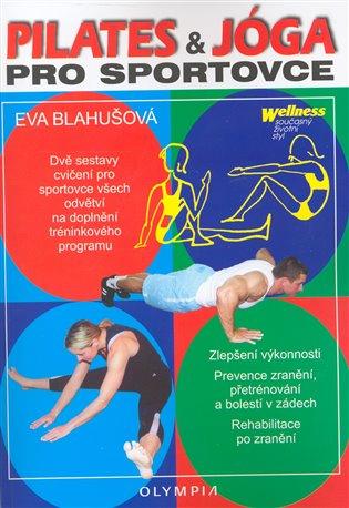 Pilates a jóga pro sportovce - Eva Blahušová   Booksquad.ink