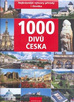 Obálka titulu 1000 divů Česka