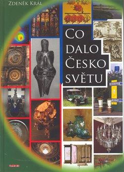 Obálka titulu Co dalo Česko světu