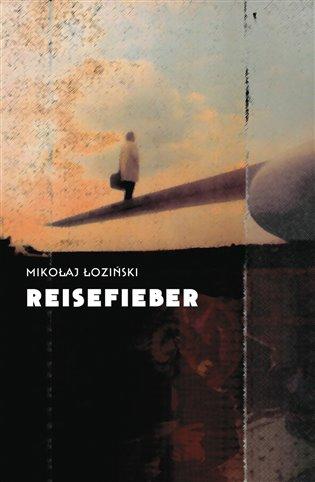 Reisefieber - Mikolaj Łoziński   Replicamaglie.com